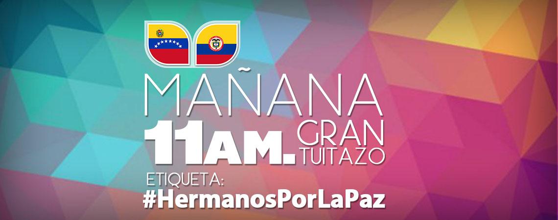 GRAN TUITAZO #HermanosPorLaPaz (1)